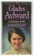 Gladys Aylward: Women of Faith