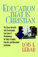 Education That Is Christian