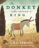 Donkey Who Carried A King, The