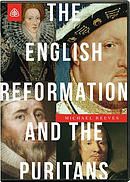 The English Reformation and the Puritans DVD