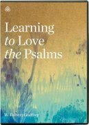 Learning To Love The Psalms DVD