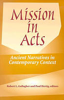 Mission in Acts: Ancient Narratives in Contemporary Context