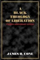 A Black Theology of Liberation
