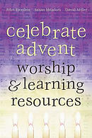Celebrate Advent: Worship & Learning Resources