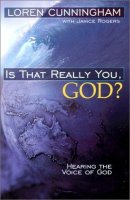 Is That Really You God?: Hearing the Voice of God