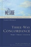 The Message Three-way Concordance: Word / Phrase / Synonym