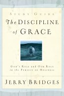 The Discipline of Grace Discussion Guide