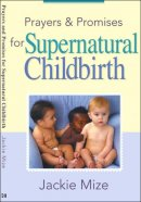 Prayers And Promises For Supernatural Childbirth