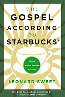 The Gospel According To Starbucks
