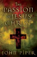 The Passion of Jesus Christ