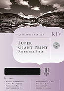 KJV Super Giant Print Reference Bible: Black, Genuine Leather Thumb Index