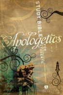 Holman HCSB Apologetics Study Bible for Students