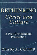 Rethinking Christ And Culture Pb