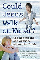 Could Jesus Walk on Water?