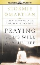Praying God's Will for Your Life