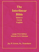 Interlinear Hebrew Greek English Bible: Larger Print, Vol. 3 of 4