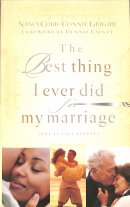 The Best Thing I Ever Did for My Marriage