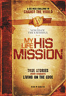 My Life His Mission