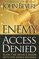Enemy Access Denied: Slam the Door on the Devil With One Simple Decision
