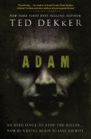 Adam : He Died Once To Stop The Killer Now He Is Dying Again To Save His Wi