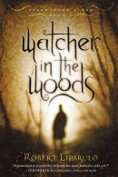 Watcher in the Woods - Dreamouse Kings Book 2
