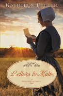 Letters To Katie - A Middlefield Family Amish Novel