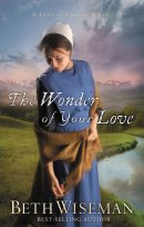The Wonder Of Your Love : Land of Canaan Series Book 2
