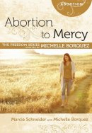 Gcf: Abortion To Mercy