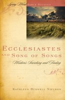 Ecclesiates And Song Of Songs