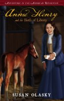 Annie Henry And The Birth Of Liberty