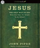 Jesus The Only Way to God - Audio Book on CD