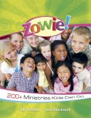 Zowie : 200 Plus Ministries Kids Can Do