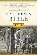 Matthew's Bible 1537 Edition: Hardback