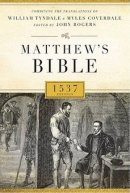 Matthew's Bible 1537 Edition: Genuine Leather Black