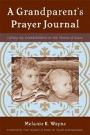 A Grandparent's Prayer Journal