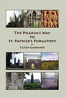 The Pilgrim's Way to St. Patrick's Purgatory