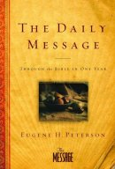 The Daily Message: Through the Bible in One Year, Hardback