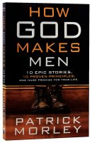 How God Makes Men Pb