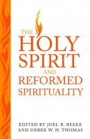 Holy Spirit And Reformed Spiritual, The