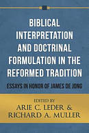 Biblical Interpretation and Doctrinal Formulation in the Reformed Tradition