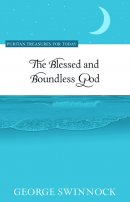 Blessed And Boundless God, The