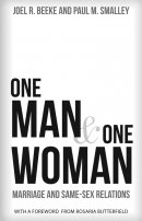 One Man & One Woman: Marriage and Same-Sex Relations