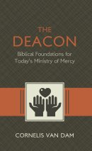 Deacon, The