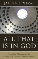 All That Is In God