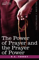 The Power of Prayer and the Prayer of Power