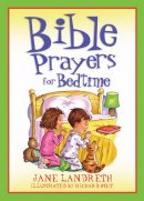 Bible Prayers For Bedtimes