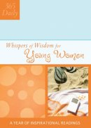 Whispers of Wisdom for Young Women