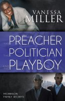 The Preacher, The Politician And The Playboy