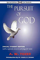 The Pursuit of God (Special Edition for Students)