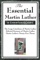 Essential Martin Luther